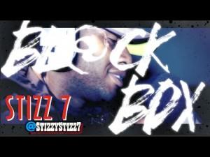 STIZZ 7 | BL@CKBOX S7 Ep. 07/65 @StizzyStizz7 @WE_R_BLACKBOX