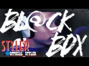 STYLER | BL@CKBOX S7 Ep. 08/65 @Official_Styler @WE_R_BLACKBOX