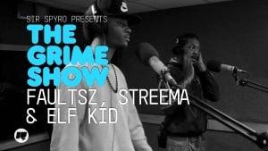 The Grime Show: Faultsz, Streema & Elf Kid (The Square)