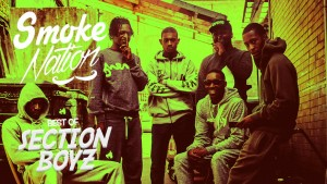 Smoke Nation: Best Of Section Boyz