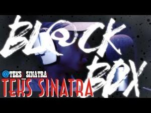 TEKS SINATRA | BL@CKBOX S7 Ep. 23/65 @Teks_Sinatra @WE_R_BLACKBOX