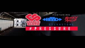 Charlie Sloth FT Acehood, Bugzy Malone, Silvastone – Pressure