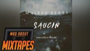 Maleek Berry – Saucin' (White Iverson Freestyle) | MadAboutMixtapes