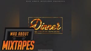 Shaqavelly ft. Yung Fume – Dinner #MadExclusive | MadAboutMixtapes