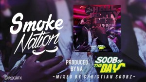 Smoke Nation: Hall Party Mix – Ft. J Hus, Timbo, Sneakbo & More! (Mixed By @ChristianSoobz)