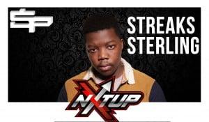 Streaks Sterling #NXTUP [S.1 EP.5]   SP Studios