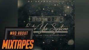 Tee Da Supreme ft. Cadet – Enter Ya System | MadAboutMixtapes