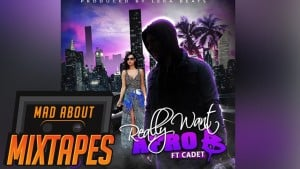 Afro B ft. Cadet – #ReallyWant (Prod. @LekaaGotWings)   MadAboutMixtapes