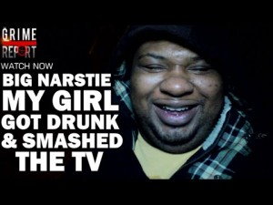 "Big Narstie ""My Girl Got Drunk & Smashed The TV"" [Uncle Pain]"