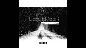 DeeRig 'Deecember' (Audio)