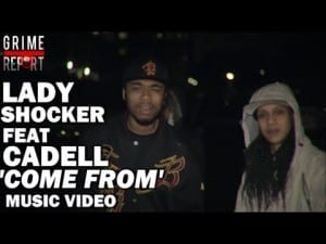 Lady Shocker ft Cadell – Come From [Music Video] @LadyShocker