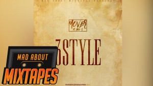 Mover – 3Style ft. Big S #MadExclusive   MadAboutMixtapes