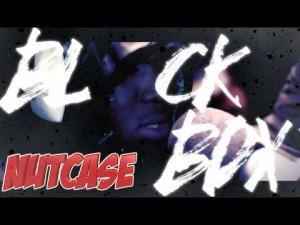 Nutcase 24 | BL@CKBOX S7 Ep. 71/79 @WE_R_BLACKBOX