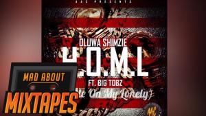 Oluwa Shimzie ft. Big Tobz – Hustle On My Lonely | MadAboutMixtapes
