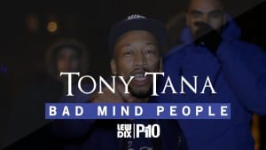P110 – Tony Tana – Bad Mind People [Net Video]