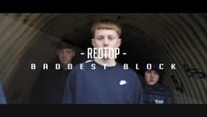 Redtop – Baddest Block [Official Video]: Blast The Beat TV