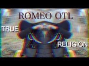Romeo OTL – True Religion [Music Video] @Romeo_OTL