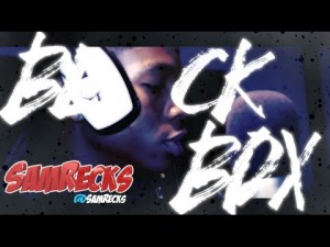 SamRecks | BL@CKBOX S7 Ep. 64/79 @SamRecks @WE_R_BLACKBOX