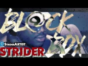 STRIDER | BL@CKBOX S7 Ep. 52/65 @StriderArtist @WE_R_BLACKBOX