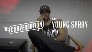 """""""The Conversation"""" with Young Spray   HDVSN"""