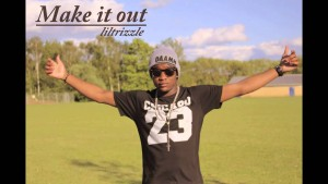 Trizzle , Make it out [Audio]