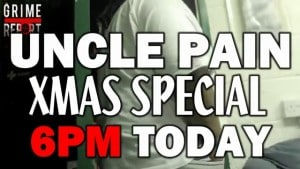 Uncle Pain Xmas Special 6pm & 7pm today (Preview)