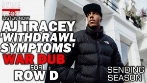 AJ Tracey – Withdrawal Symptoms (Sending For Row D) @AJFromTheLane