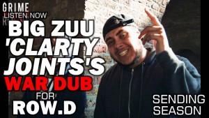 Big Zuu – Clarty Joints (Sending For Row D) [@ItsBigZuu]