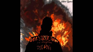 'Deestruction 2016' (Audio) | DeeRiginal