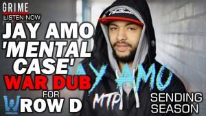 Jay Amo – Mental Case (Sending For Row D) [@JaysGotAmo]