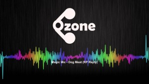 Ozone Media: Magic Mic – Dog Meat (RP Reply) [OFFICIAL AUDIO]