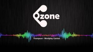 Ozone Media: Thompson – Wordplay Central [OFFICIAL AUDIO]