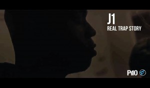P110 – J1 – Real Trap Story [Net Video]
