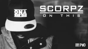 P110 – Scorpz (Scizzy Pop General) – On This [Music Video]