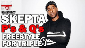 Skepta – P's and Q's Freestyle For Triple J (2016)