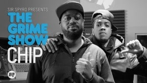 The Grime Show: Chip