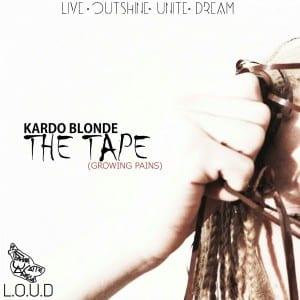 Kardo Blonde – The Tape (Growing Pains)   @Kardo_Blonde @JDREADZ