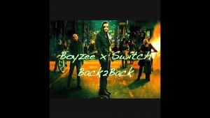 Boyzee x Switch – Back2Back [AUDIO] | @shoswitch_ @RnaMedia1