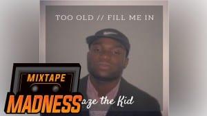 Daze – Too Old | Mixtape Madness