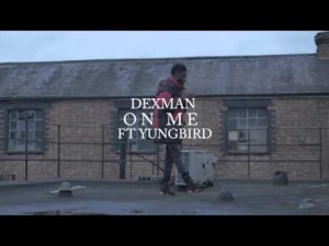 Dex Man FT Yung Bird – On Me [Kill Yo Self Remix] @DexManUK | Link Up TV