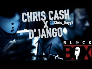 D'Jango X Chris Cash | BL@CKBOX S8 Ep. 33/70