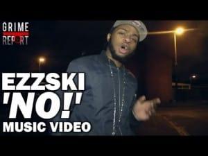 Ezzski – NO! [Music Video] @EzzTheGrittiest
