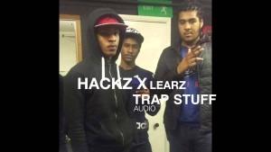 Hackz x Learz – Trap Stuff [AUDIO] | @RnaMedia1 @MULABOYLEARZ