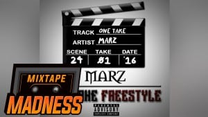 Marz – One Take Freestyle | Mixtape Madness