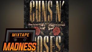 Mayfair SOI – Guns & Roses   Mixtape Madness