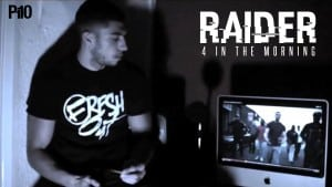 P110 – Raider (StayFresh) – 4 In The Morning [Net Video]