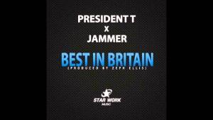 President T – Best In Britain (Feat. Jammer) [Audio]