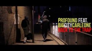 Profound Ft BigCityCarleone – Back To The Trap [Net Video] @Profound96 | @BigCityCarleone : TITAN TV