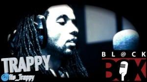 Trappy | BL@CKBOX S8 Ep. 28/70