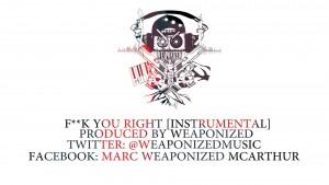 Weaponized – **** You Right [Instumental] @WeaponizedMusic : TITAN TV